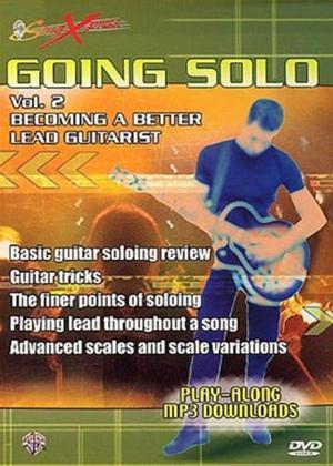 Rent SongXpress Going Solo: Becoming a Better Lead Guitarist: Vol.2 Online DVD Rental