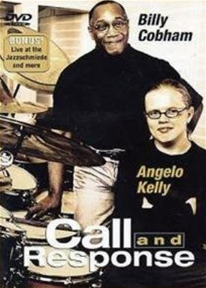 Rent Billy Cobham and Angelo Kelly: Call and Response Online DVD Rental