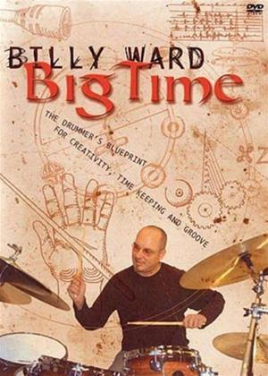 Rent Billy Ward: Big Time Drums Online DVD Rental