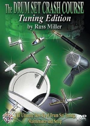 Rent Russ Miller: Drum Set Crash Course Tuning Edition Online DVD Rental