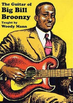 Rent Woody Mann: The Guitar of Big Bill Broonzy Online DVD Rental