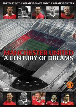 Rent Manchester United: A Century of Dreams Online DVD Rental