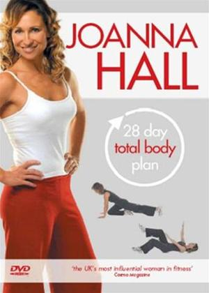 Rent Joanna Hall: 28 Day Total Body Plan Online DVD Rental
