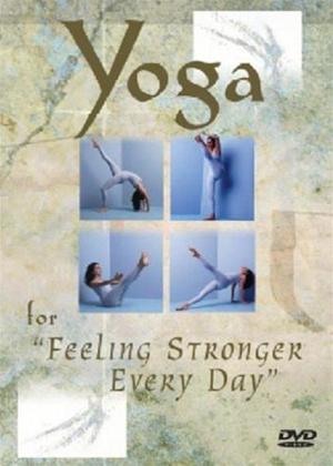 Rent Yoga for Feeling Stronger Every Day Online DVD Rental