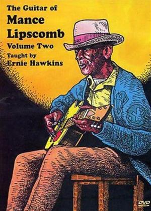 Rent Ernie Hawkins: The Guitar of Mance Lipscombe: Vol.2 Online DVD Rental