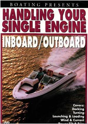 Rent Handling Your Single Engine Inboard / Outboard Online DVD Rental