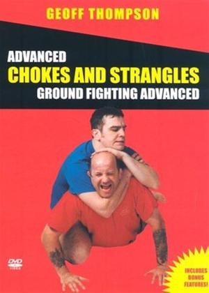 Rent Advanced Ground Fighting: Chokes and Strangles Online DVD Rental