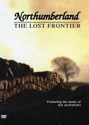 Rent Northumberland: The Lost Frontier Online DVD Rental