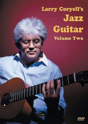 Rent Larry Coryell's Jazz Guitar: Vol.2 Online DVD Rental
