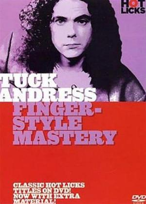 Rent Hot Licks: Tuck Andress: Fingerstyle Mastery Online DVD Rental