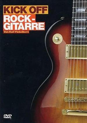 Rent Ralf Fiebelkorn: Kick Off Rock-Gitarre Online DVD Rental