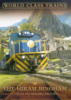 Rent World Class Trains: The Hiram Bingham Online DVD Rental