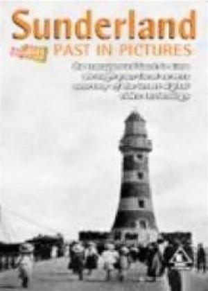 Rent Sunderland Past in Pictures Online DVD Rental