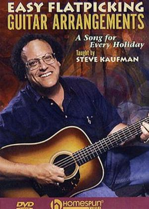 Rent Steve Kaufman: Easy Flatpicking Guitar Arrangements: A Song for Ever Holiday Online DVD Rental