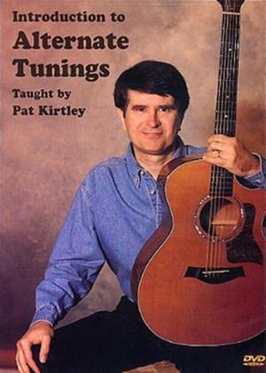 Rent Pat Kirtley: Introduction to Alternate Tunings Online DVD Rental