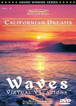 Rent Californian Dreams: Waves Virtual Vacations Online DVD Rental