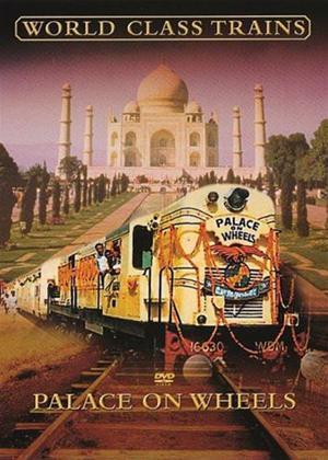 Rent World Class Trains: Palace on Wheels Online DVD Rental