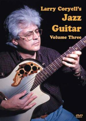 Rent Larry Coryell's Jazz Guitar: Vol.3 Online DVD Rental