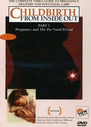 Rent Childbirth from Inside Out: Part 1 Online DVD Rental
