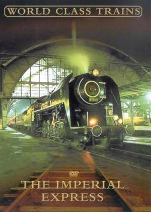 Rent World Class Trains: The Imperial Express Online DVD Rental