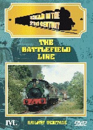 Rent Steam in The 21st Century: The Battlefield Line Online DVD Rental