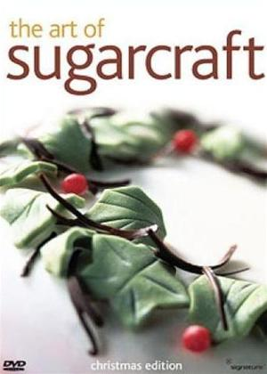 Rent The Art of Sugarcraft: Christmas Edition Online DVD Rental