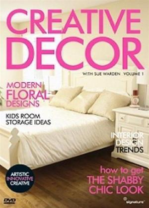 Rent Creative Decor with Sue Warden: Vol.1 Online DVD Rental
