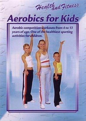 Rent Health and Fitness: Aerobics for Kids Online DVD Rental