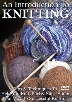 Rent An Introduction to Knitting Online DVD Rental