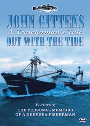 Rent Out with the Tide: John Gitten's a Trawlerman's Tale Online DVD Rental
