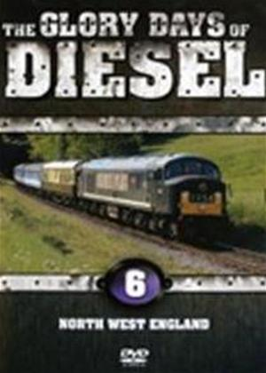 Rent Glory Days of Diesel 6: North West England Online DVD Rental