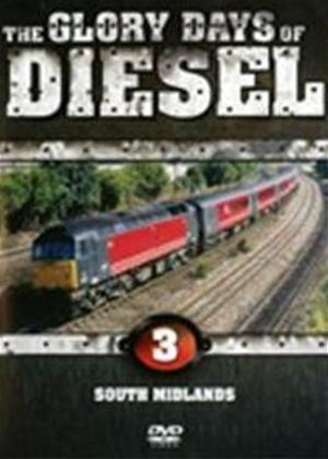 Rent Glory Days of Diesel 3: South Midlands Online DVD Rental
