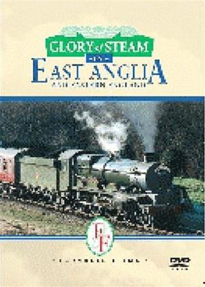 Rent Glory of Steam: East Anglia Online DVD Rental