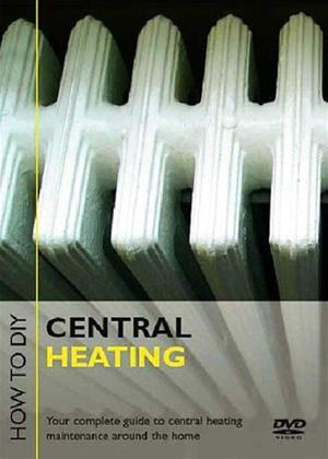 Rent How to D.I.Y.: Central Heating Online DVD Rental