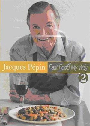 Rent Jacques Pepin: Fast Food My Way: Vol.2 Online DVD Rental