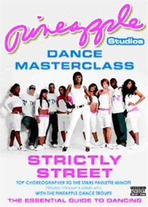 Rent Pineapple Studios: Dance Masterclass: Strictly Street Online DVD Rental