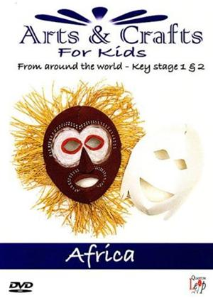 Rent Arts and Crafts for Kids from Around the World: Africa Online DVD Rental