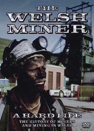 Rent The Welsh Miner: A Hard Life Online DVD Rental