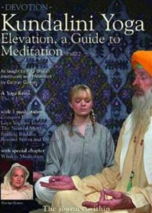 Rent Elevation: A Guide to Meditation: Part 2 Online DVD & Blu-ray Rental
