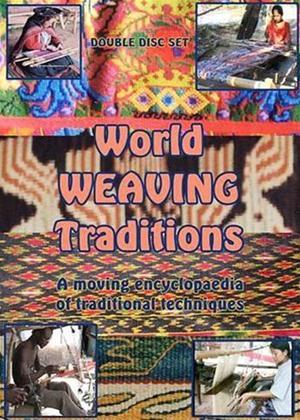 Rent World Weaving Traditions Online DVD Rental