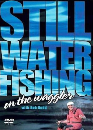 Rent Still Water Fishing on the Waggler with Bob Nudd Online DVD Rental