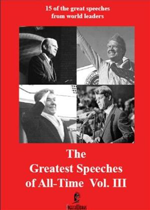 Rent The Greatest Speeches of All-Time: Vol.3 Online DVD Rental