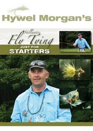 Rent Hywel Morgan's Fly Tying: Just for Starters Online DVD Rental