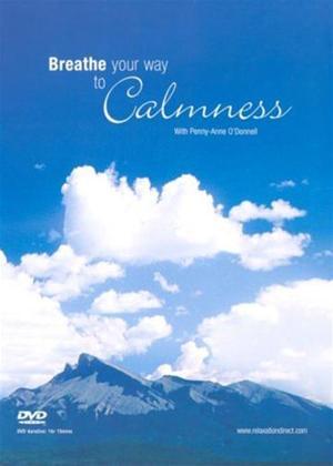 Rent Breathe Your Way to Calmness Online DVD Rental