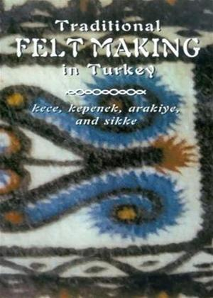 Rent Feltmaking in Turkey Online DVD Rental