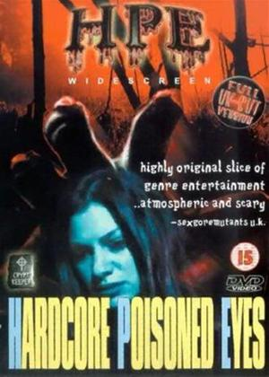 Rent Hardcore Poisoned Eyes Online DVD Rental