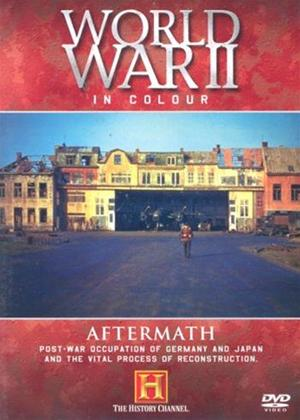 Rent World War II in Colour: Aftermath Online DVD Rental