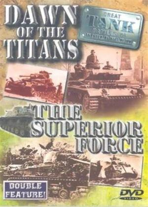 Rent Great Tank Battles of World War II: Dawn of The Titans / The Superior Force Online DVD Rental