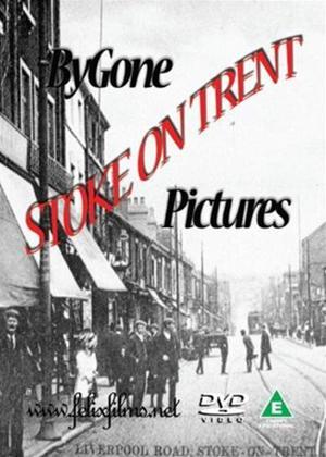 Rent Bygone Pictures: Stoke on Trent Online DVD Rental