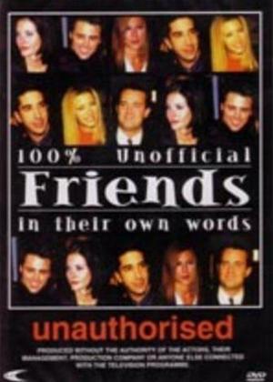 Rent Friends: In Their Own Words: Unauthorised Online DVD Rental
